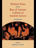 Written Texts and the Rise of Literate Culture in Ancient Greece