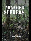 The Danger Seekers