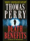 Death Benefits: A Novel of Suspense