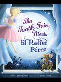 The Tooth Fairy Meets El Rat?n P?rez