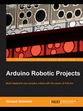 Arduino Robotic Projects