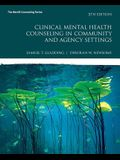 Mylab Counseling with Pearson Etext -- Access Card -- For Clinical Mental Health Counseling in Community and Agency Settings