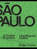 São Paulo: A Graphic Biography