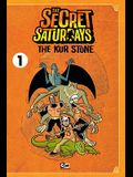 The Secret Saturdays, Volume 1: The Kur Stone