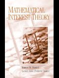 Mathematical Interest Theory