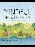 Mindful Movements: Ten Exercises for Well-Being [With DVD]