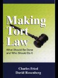 Making Tort Law