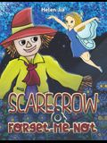 Scarecrow & Forget-Me-Not