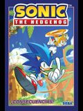 Sonic the Hedgehog, Vol. 1: ¡consecuencias! (Sonic the Hedgehog, Vol 1: Fallout! Spanish Edition)
