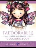 Faedorables - Sweet and Simple Coloring Book