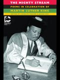 The Mighty Stream: Poems in Celebration of Martin Luther King