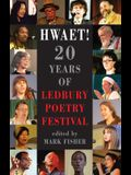 Hwaet!: 20 Years of Ledbury Poetry Festival