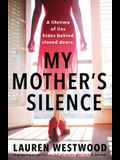 My Mother's Silence: A gripping page turner full of twists and family secrets