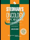 Stedman's Oncology Words, Fifth Edition, on CD-ROM