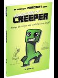Adventures of a Creeper: An Unofficial Minecraft Diary, 1