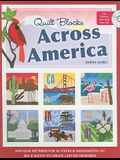 Quilt Blocks Across America: Applique Patterns for 50 States & Washington, D.C., Mix & Match to Create Lasting Memories [With CDROM]
