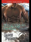 Wolves of Emerald Valley, Volume 1 [Crash and Burn: His Omega to Keep: His Forbidden Alpha] (Siren Publishng Classic Manlove)