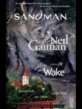 The Sandman Vol. 10: The Wake (New Edition) (Sandman (Graphic Novels))