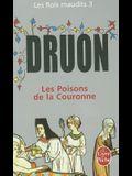 Les Poisons de la Couronne (Les Rois Maudits, Tome 3)