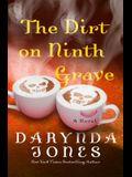 The Dirt on Ninth Grave: A Novel (Charley Davidson Series)