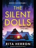 The Silent Dolls: An absolutely gripping mystery thriller