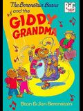 The Berenstain Bears and the Giddy Grandma (Berenstain Bears Big Chapter Books)