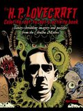 The H. P. Lovecraft Coloring, Dot-To-Dot & Activity Book: Sanity-Shredding Imagery and Puzzles from the Cthulhu Mythos