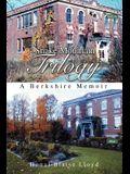Snake Mountain Trilogy: A Berkshire Memoir