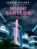Miami Babylon: Crime, Wealth, and Power: A Dispatch from the Beach