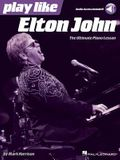 Play Like Elton John: The Ultimate Piano Lesson Book with Online Audio Tracks