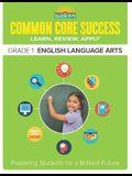 Common Core Success Grade 1 English Language Arts: Preparing Students for a Brilliant Future