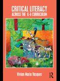 Critical Literacy Across the K-6 Curriculum