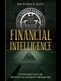 Financial Intelligence: Fundamentals of Private Placement Programs (Ppp)