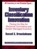 Inventory Classification Innovation: Paving the Way for Electronic Commerce and Vendor Managed Inventory