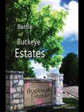The Battle of Buckeye Estates