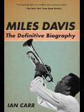Miles Davis: The Definitive Biography