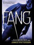Fang: A Maximum Ride Novel (Book 6)