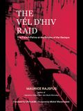 The Vél d'Hiv Raid: The French Police at the Service of the Gestapo