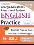 Georgia Milestones Assessment System Test Prep: Grade 7 English Language Arts Literacy (ELA) Practice Workbook and Full-length Online Assessments: GMA