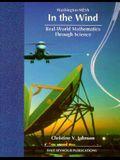 In the Wind: Real-World Mathematics Through Science (Washington MESA)