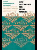 New Governance for Rural America: Creating Intergovernmental Partnerships