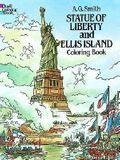 Statue of Liberty and Ellis Island Coloring Book (Dover History Coloring Book)