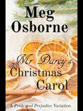 Mr Darcy's Christmas Carol: A Pride and Prejudice Variation