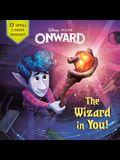 The Wizard in You! (Disney/Pixar Onward)
