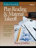 Plan Reading and Material Takeoff: Builder's Essentials