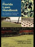 The Florida Lawn Handbook: Best Management Practices for Your Home Lawn in Florida