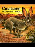 Creatures of the Desert World: A National Geographic Action Book