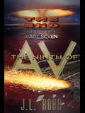 The End: The Book: Part Seven: The Ninth of AV