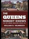 The Queens Nobody Knows: An Urban Walking Guide