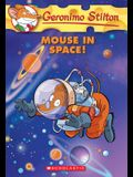 Mouse in Space! (Geronimo Stilton #52), 52